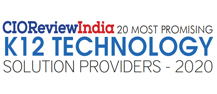 20 Most Promising K-12 Technology Solution Providers - 2020